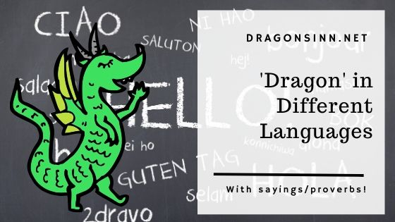 How To Say 'Dragon' In Different Languages
