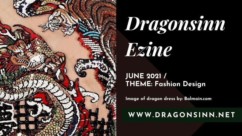 Dragons in Fashion Design – June 2021